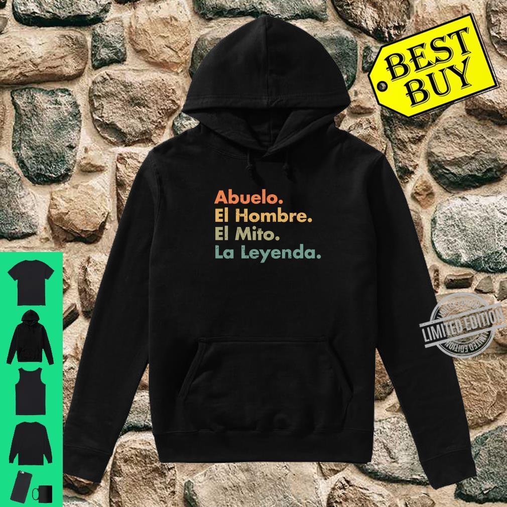 Abuelo El Hombre El Mito La Leyenda In Spanish Viva Mexico Shirt hoodie