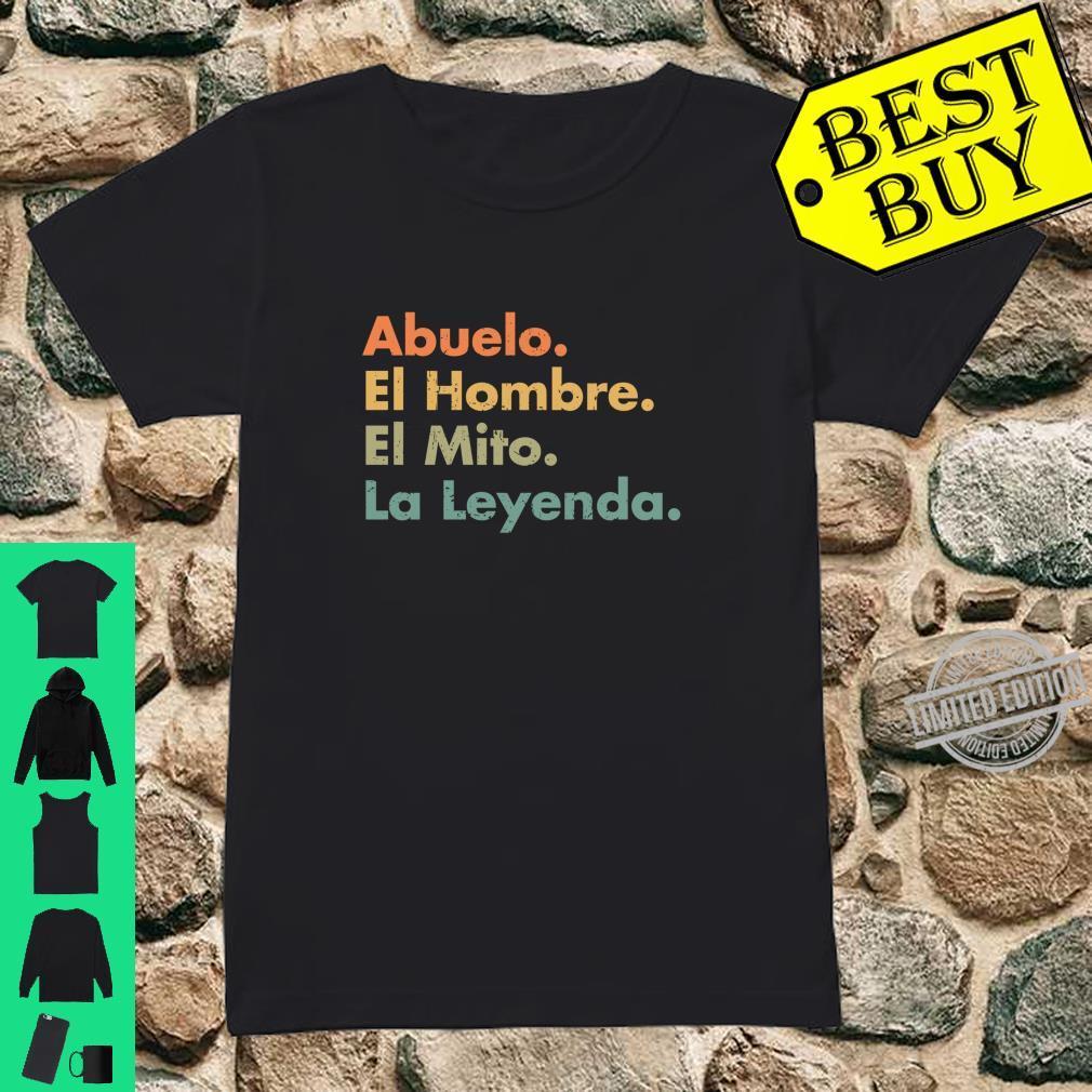 Abuelo El Hombre El Mito La Leyenda In Spanish Viva Mexico Shirt ladies tee