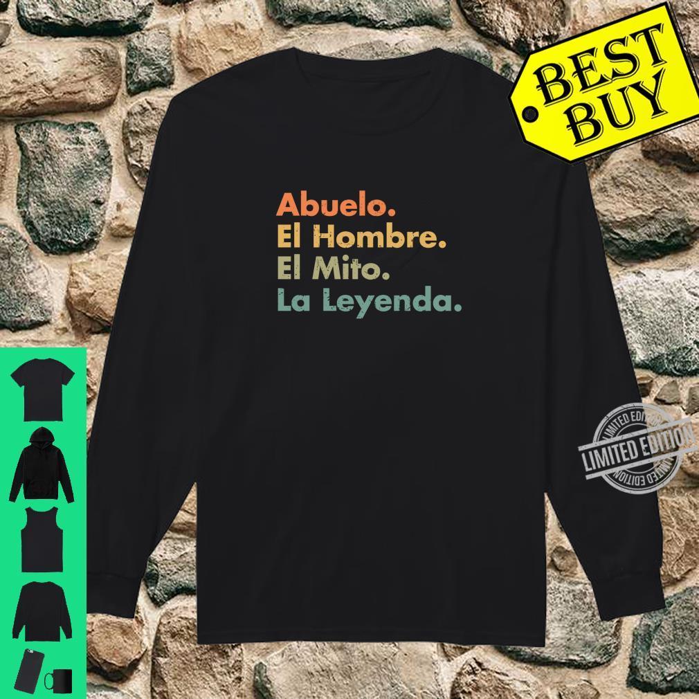 Abuelo El Hombre El Mito La Leyenda In Spanish Viva Mexico Shirt long sleeved