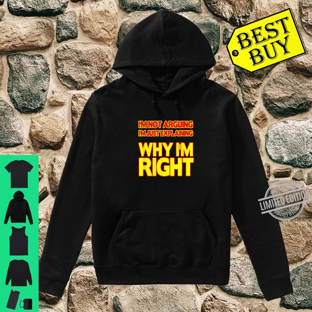 Always right Sarcastic and ironic Shirt hoodie