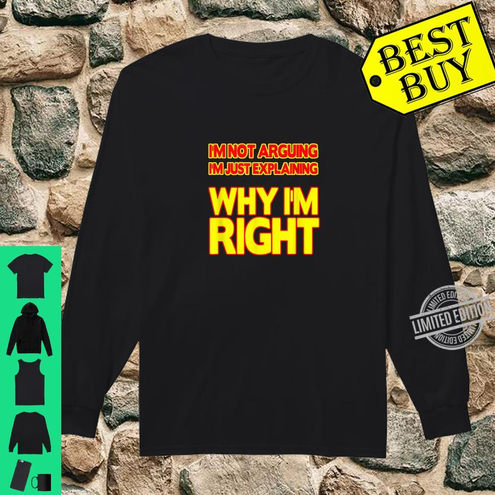 Always right Sarcastic and ironic Shirt long sleeved