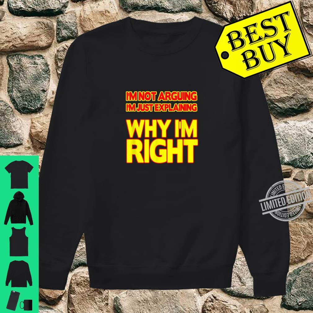 Always right Sarcastic and ironic Shirt sweater