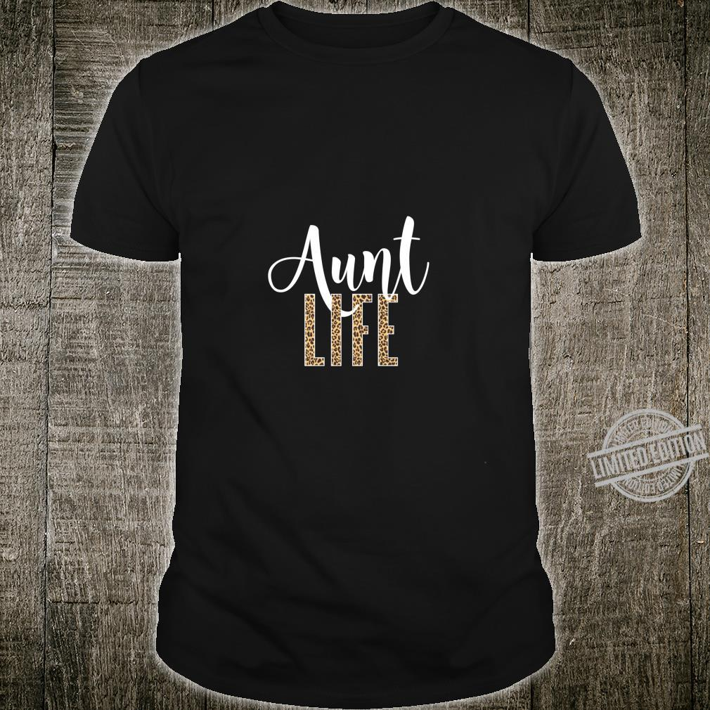 Aunt Life Quote Leopard Print Cute Aunt Pride Shirt