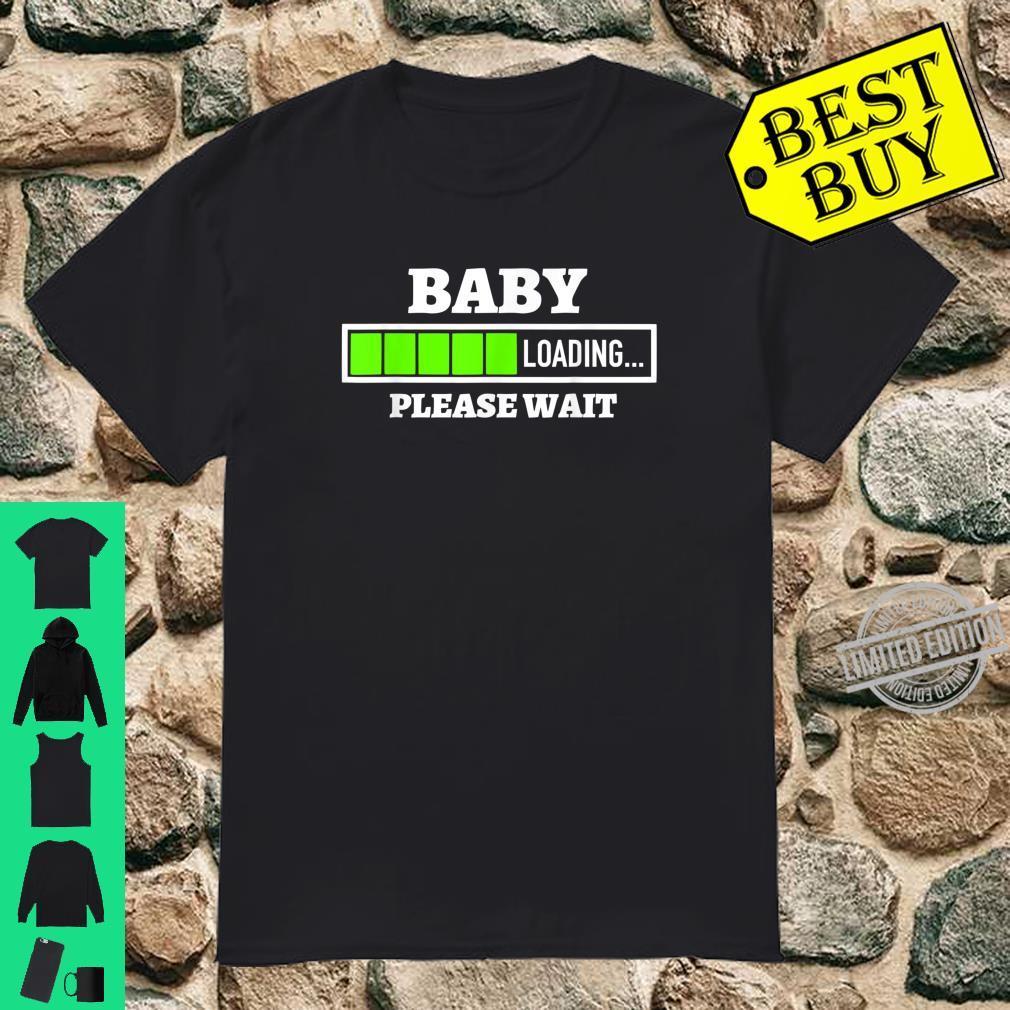Baby Loading Please Wait Progress Bar Pregnancy Fun Shirt