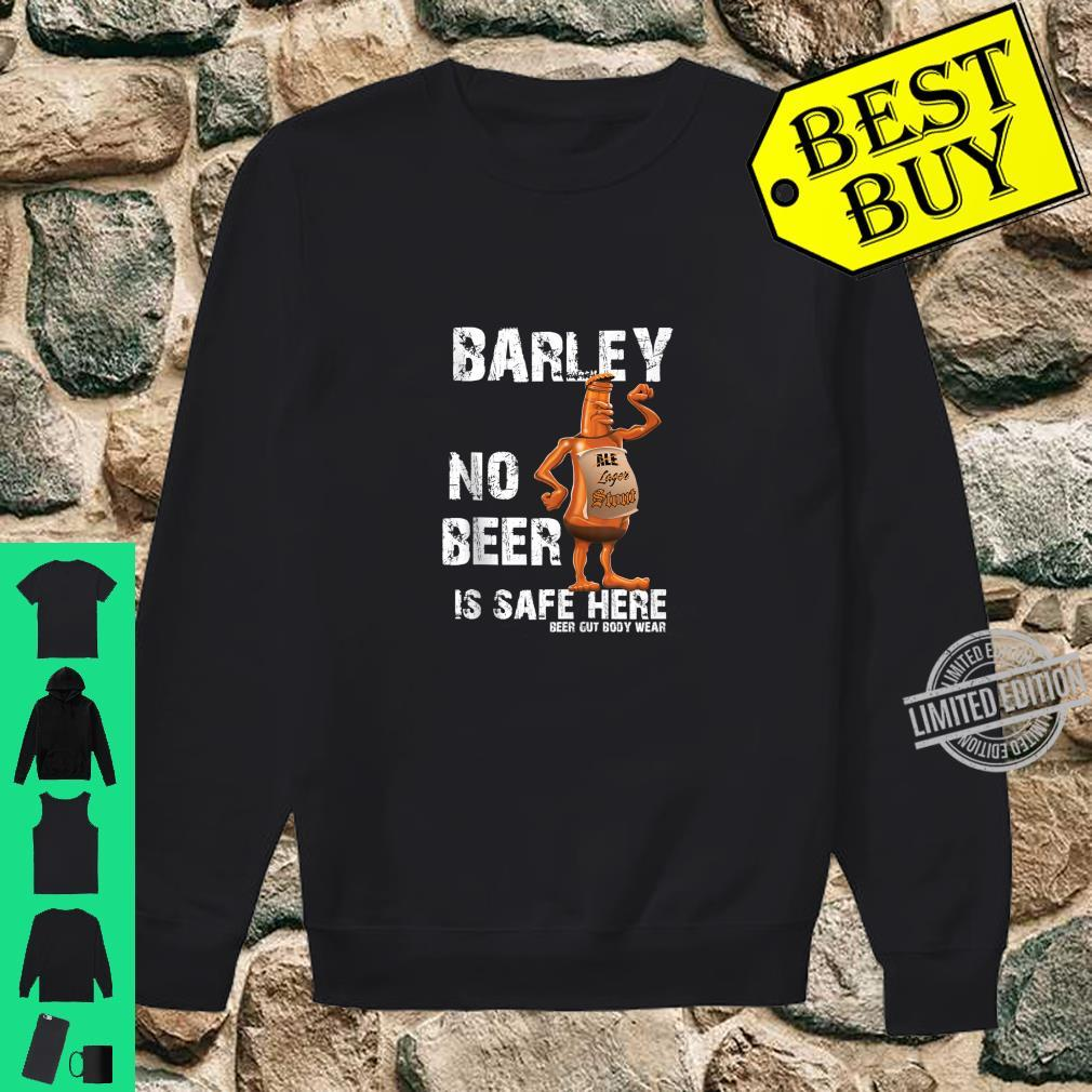 Beer Gut Body Wear Barley No beer is safe here Shirt sweater