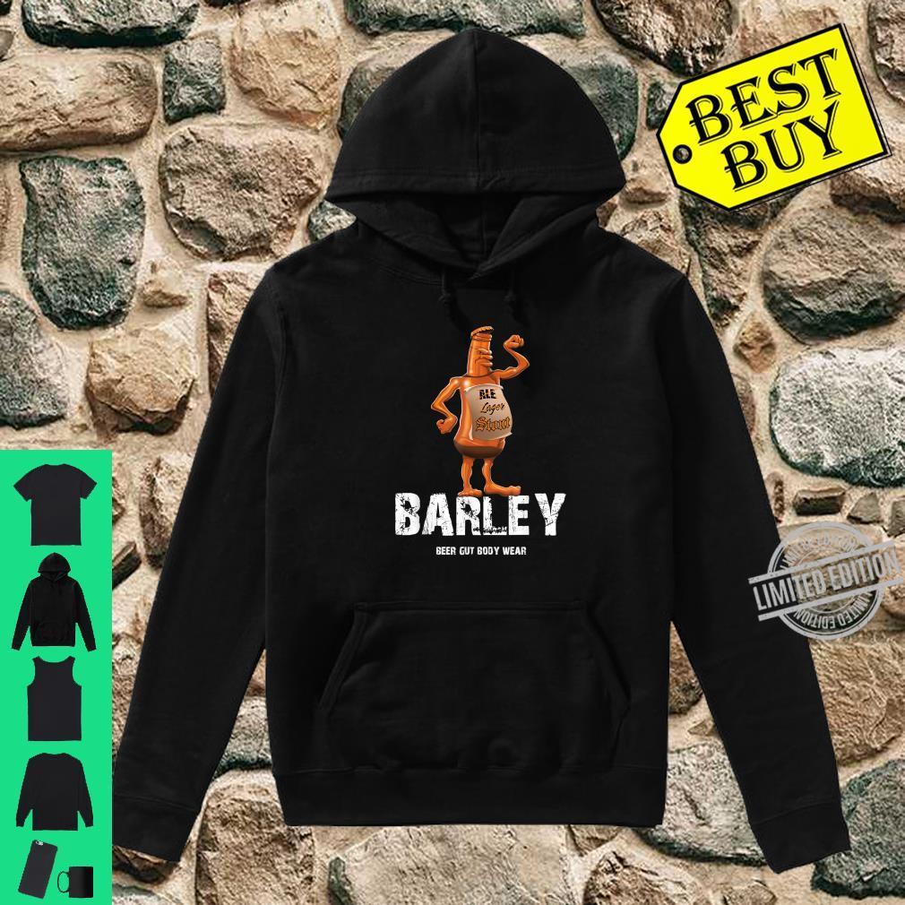 Beer Gut Body Wear Barley Shirt hoodie
