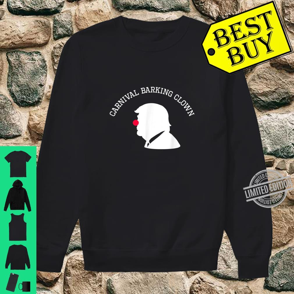 Carnival Barking Clown Anti Trump Bloomberg 2020 Shirt sweater