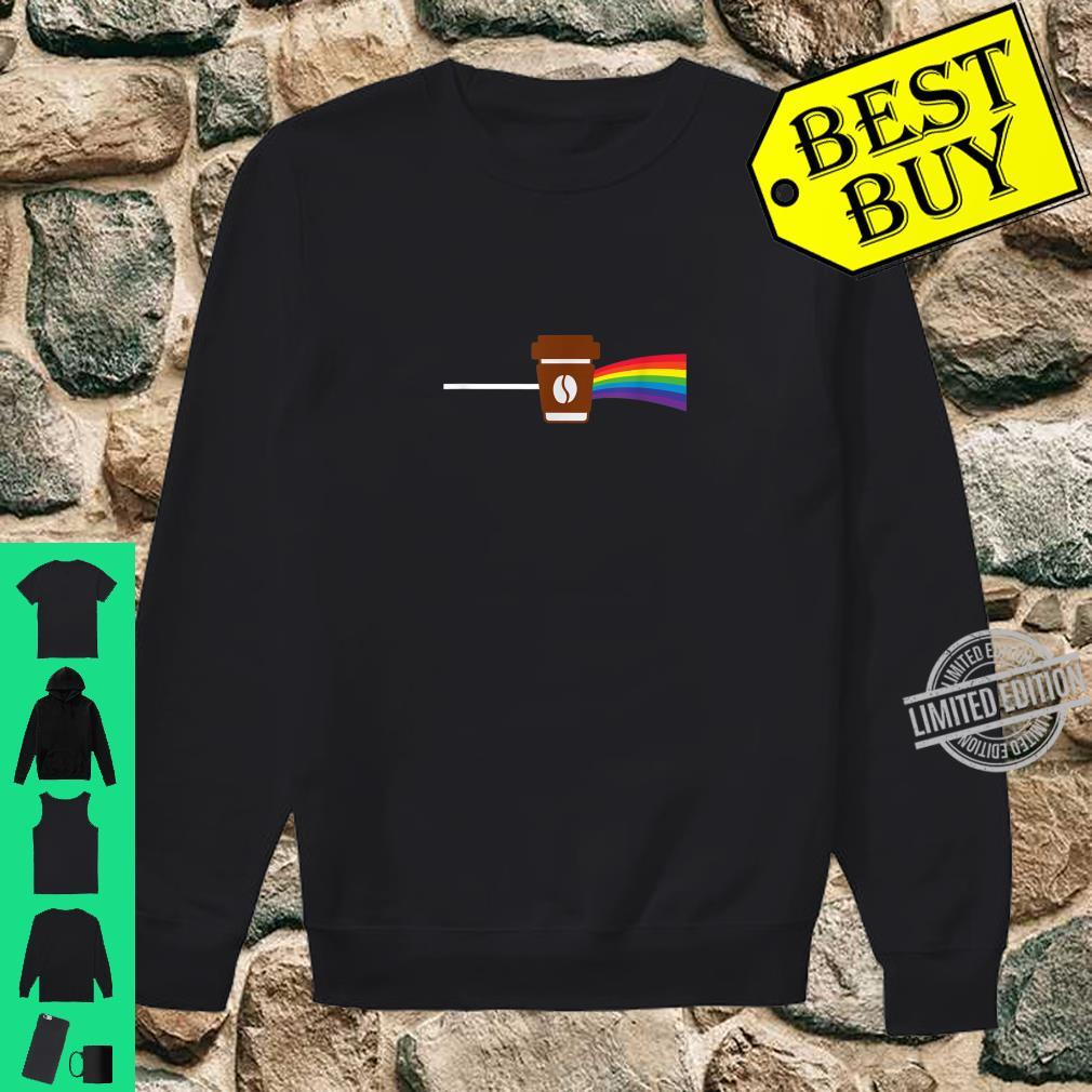 Coffee makes everything better like a rainbow present Shirt sweater