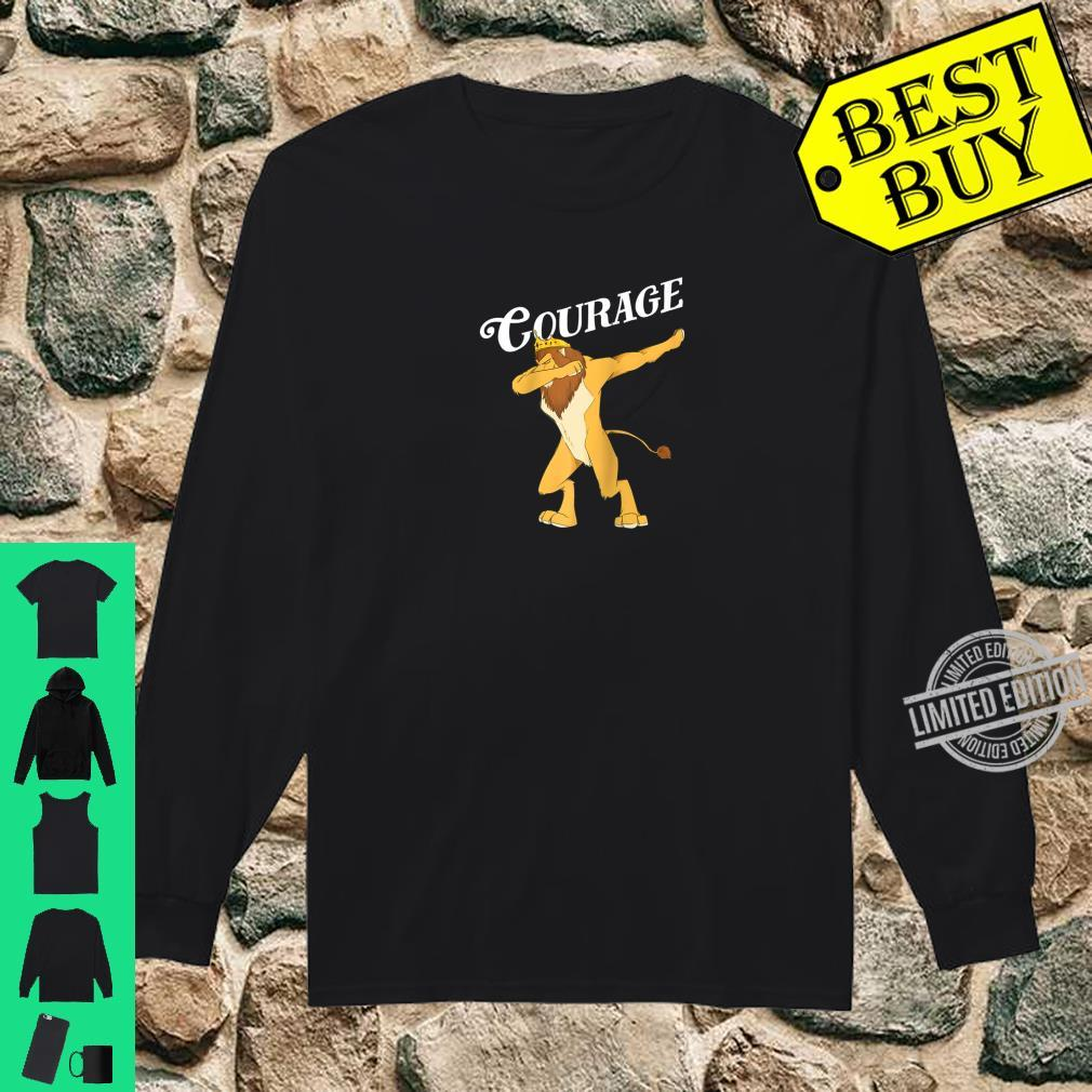 Cowardly Lion Dab The Wizard Of Oz Shirt Courage Shirt long sleeved
