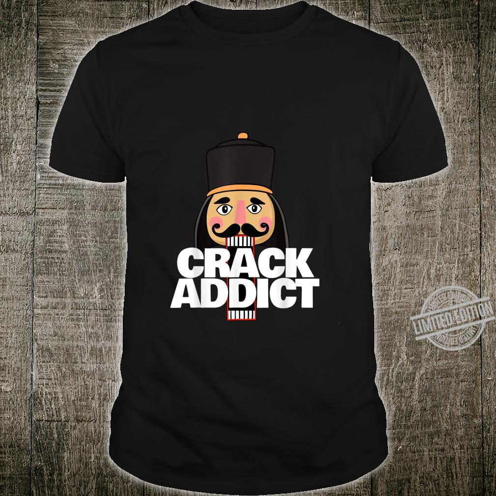 Crack Addict Christmas nutcracker Shirt