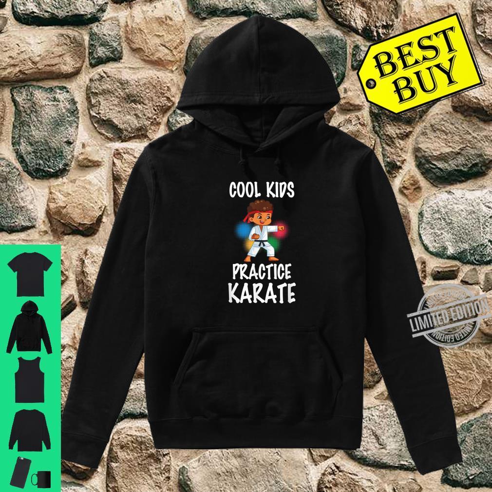 Cute Cool Practice Karate Karate Instructors Shirt hoodie