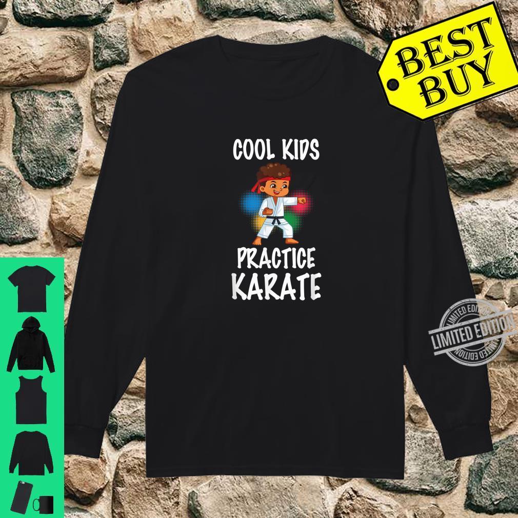 Cute Cool Practice Karate Karate Instructors Shirt long sleeved
