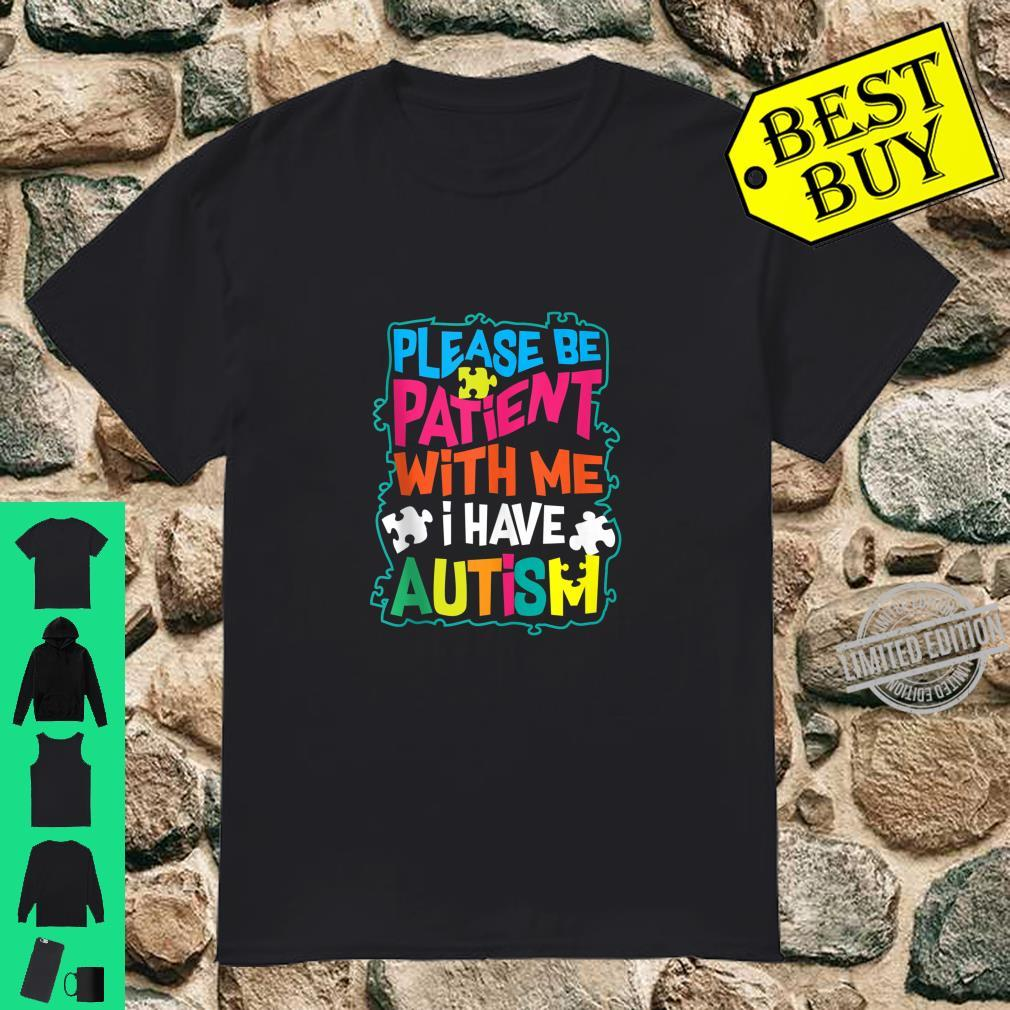 Cute Glam Please Be Patient With Me I Have Autism Shirt