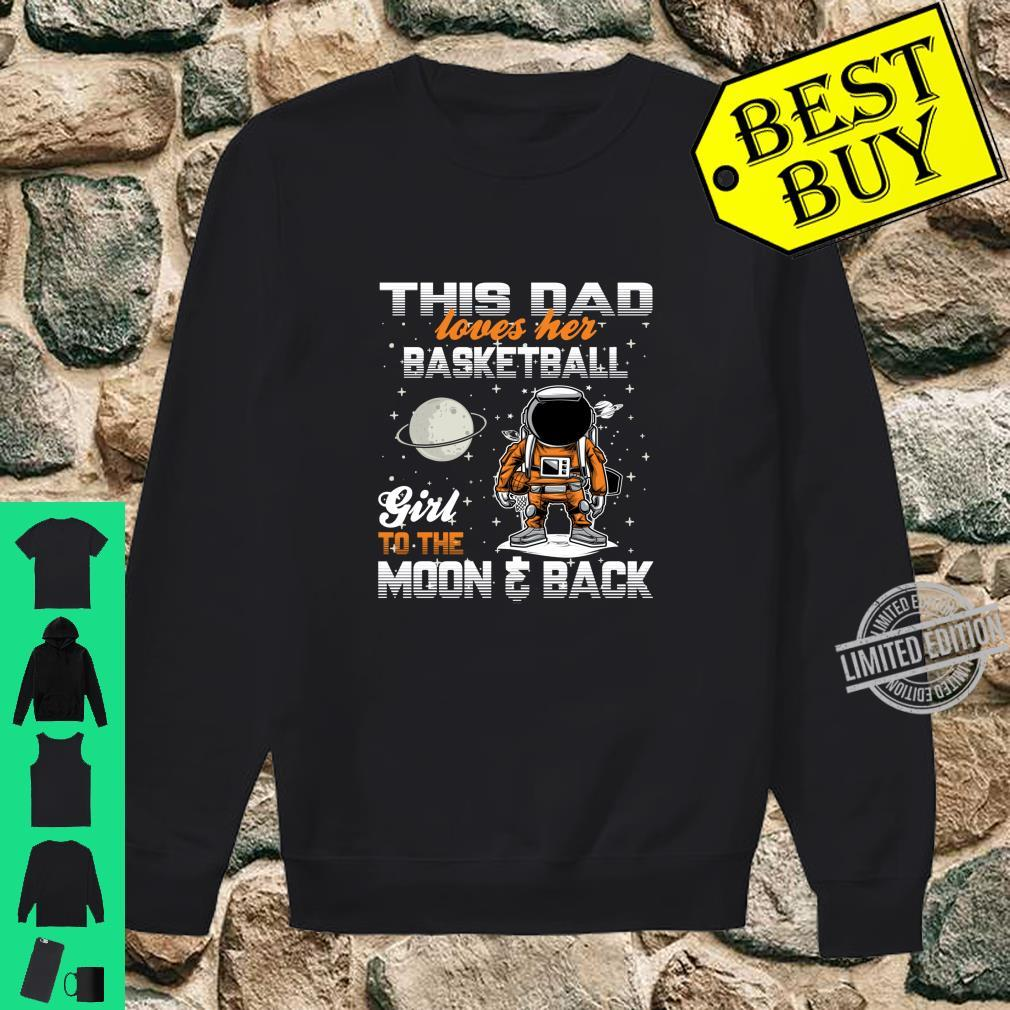 Dad Love Her Basketball Girl For Dad Shirt sweater