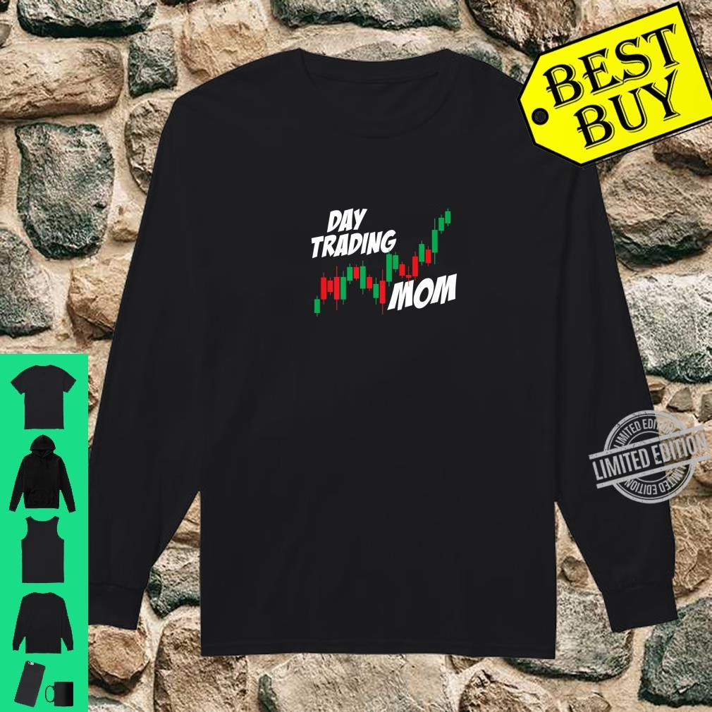 Day Trading Mom Mother's Day Stocks Investor Market Shirt long sleeved