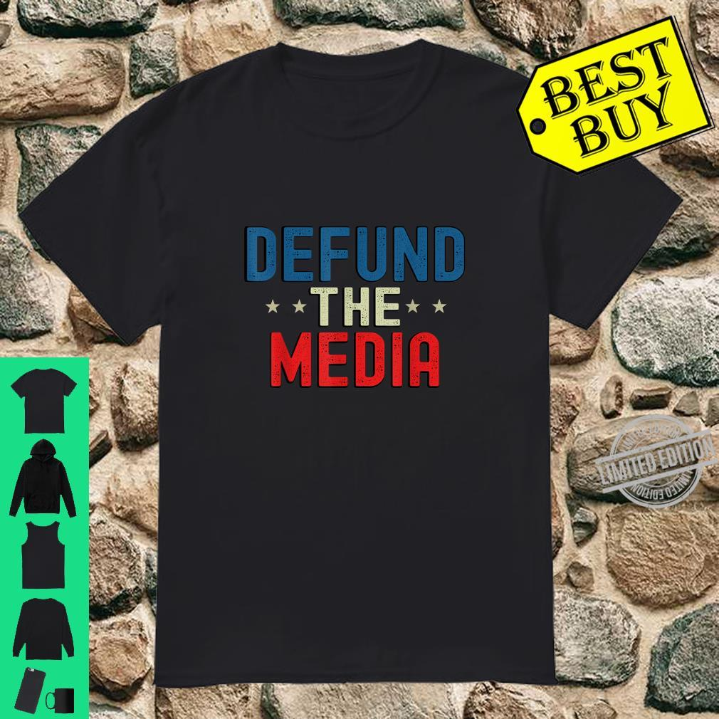 Defund the media Presidential Election 86453112 USA Shirt