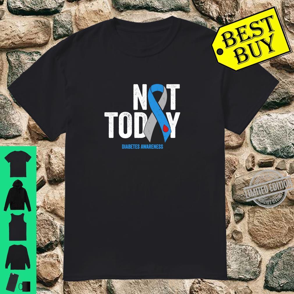 Diabetes Awareness Not Today Type 1 Grey Blue Drip Ribbon Shirt