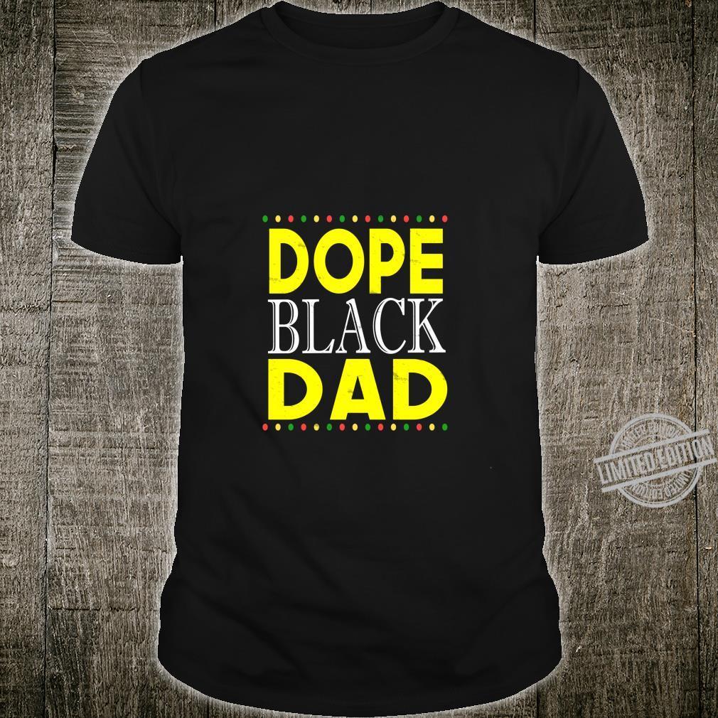 Dope Black Dad für Männer Vatertag König lebt Materie Shirt