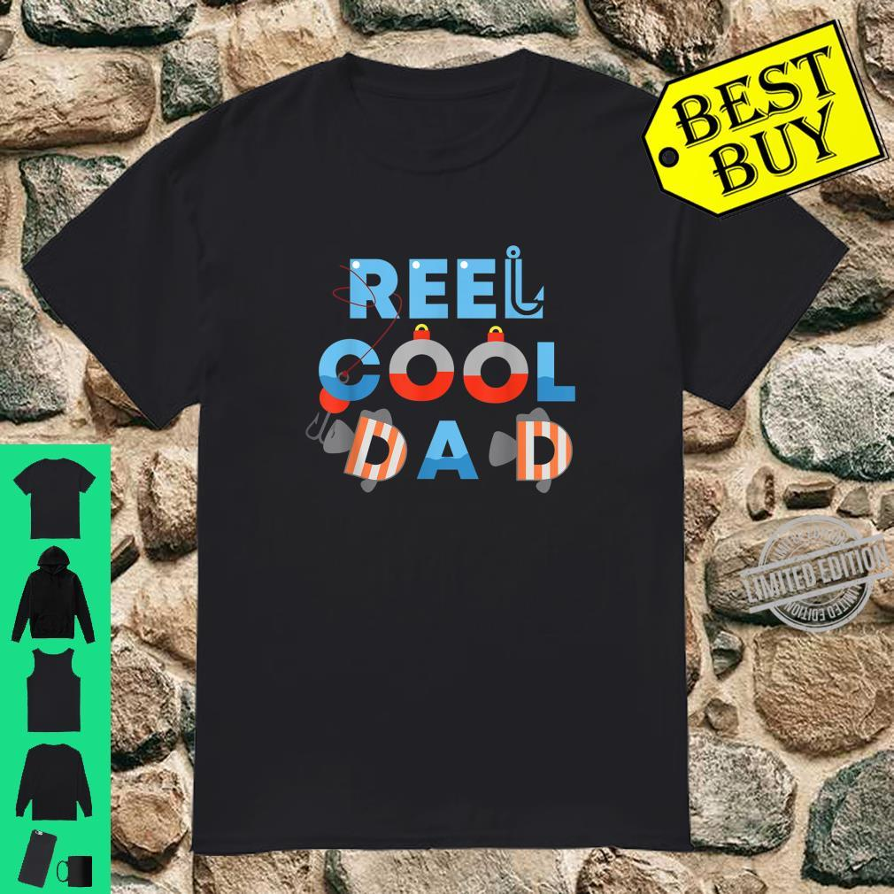 Fish, Hook & Bobber Reel Cool Dad Fisherman Shirt