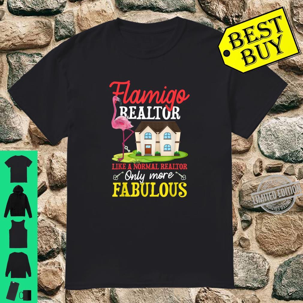 Flamingo Realtor Shirt Only More Fabulous Shirt