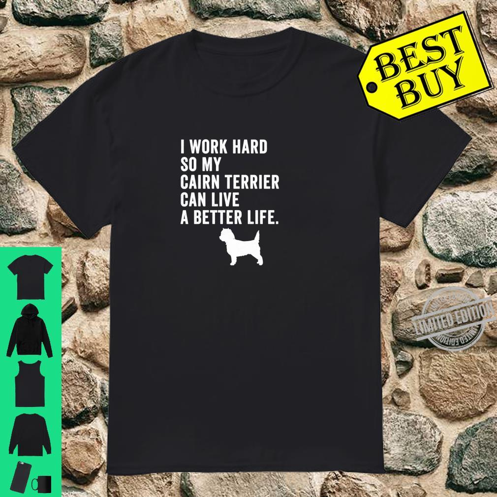 Funny Cairn Terrier Mom Mamas Owner Life Shirt