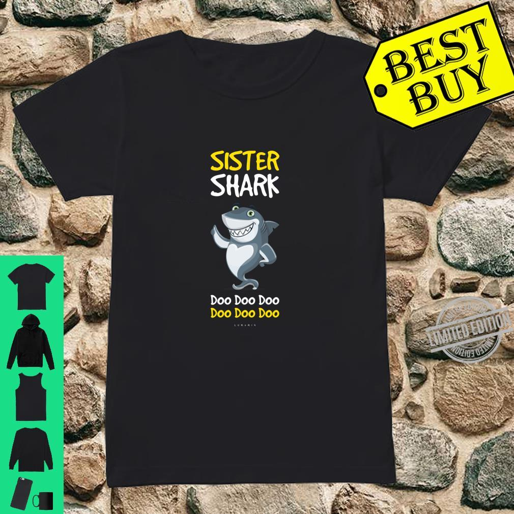 Funny Sister Sister Shark Doo Doo. Shirt ladies tee
