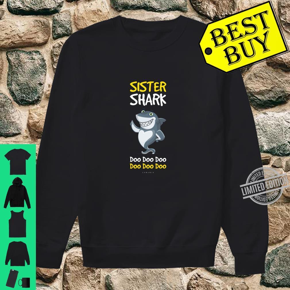 Funny Sister Sister Shark Doo Doo. Shirt sweater