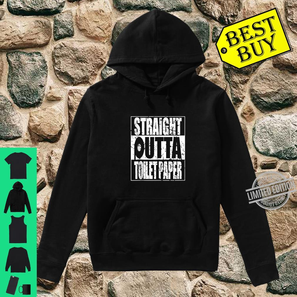 Funny Straight Outta Toilet Paper Sarcasm Shirt hoodie