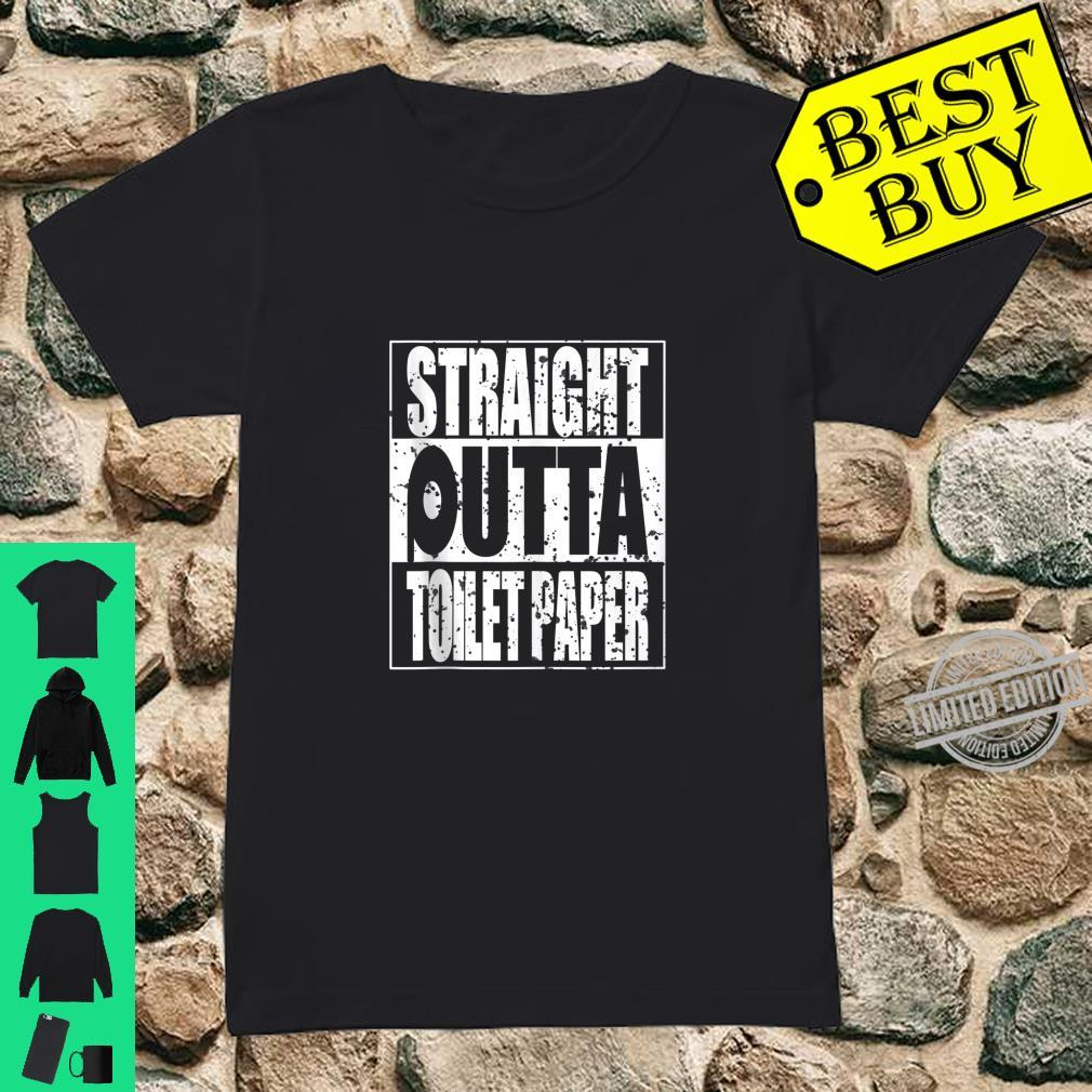 Funny Straight Outta Toilet Paper Sarcasm Shirt ladies tee