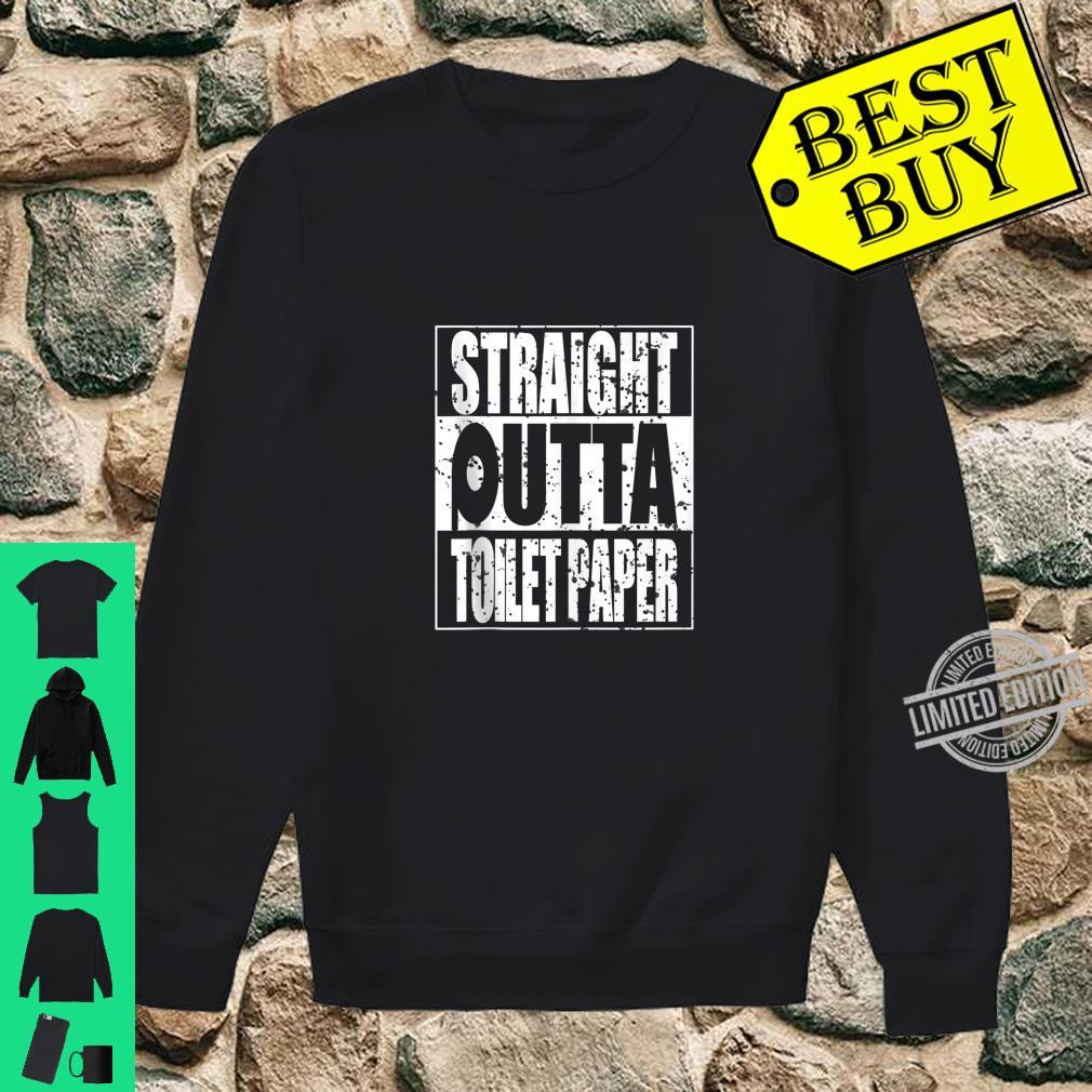 Funny Straight Outta Toilet Paper Sarcasm Shirt sweater
