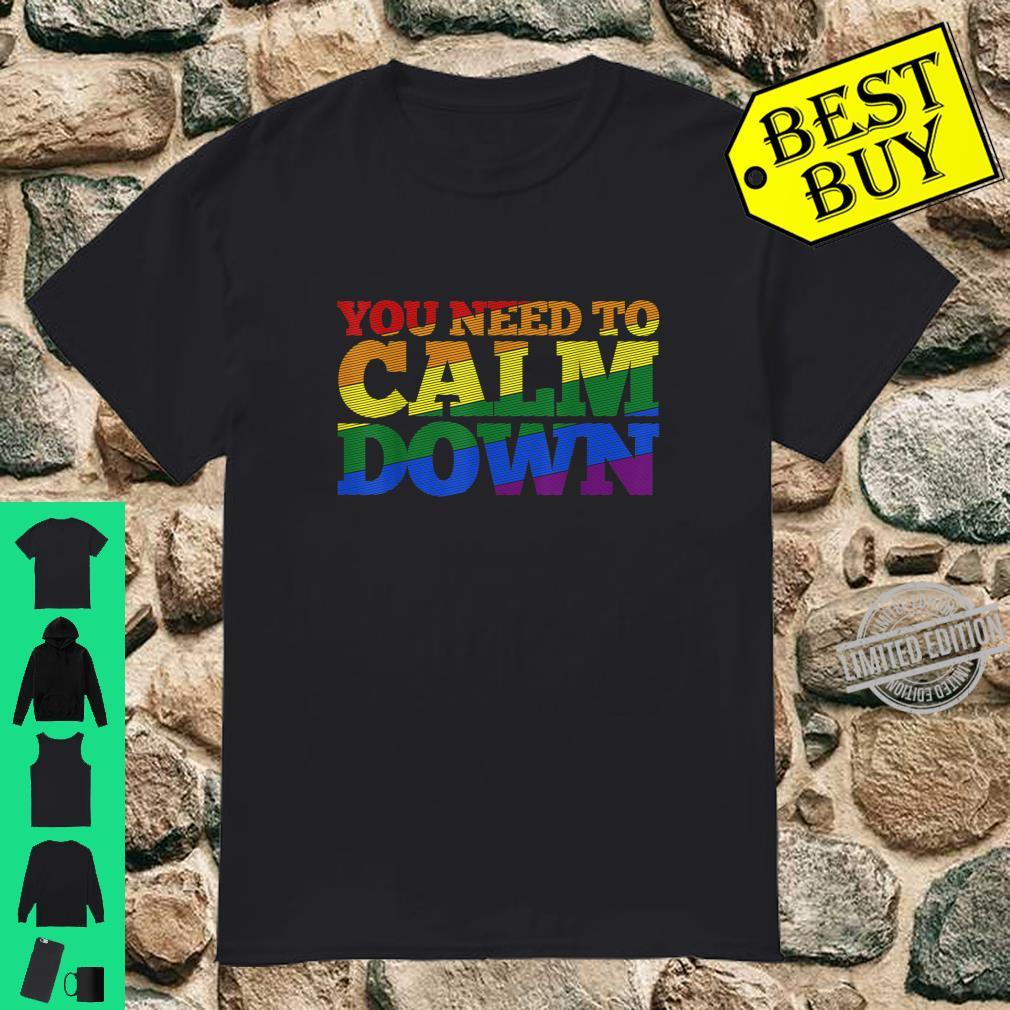 Gay Pride Month LGBT You Need To Calm Down Rainbow Shirt