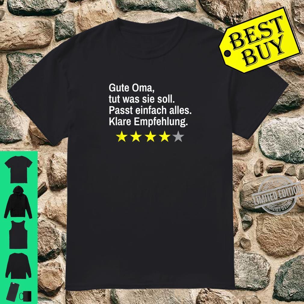 Gute Oma lustige Empfehlung Shirt