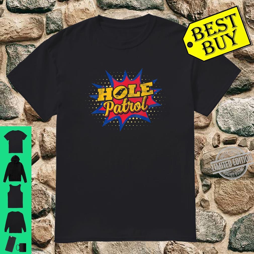 Hole Patrol Cornhole Game Retro Vintage Bean Bag Toss Shirt