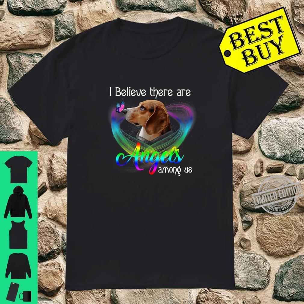 I Believe There Are Angels Among Us Beagles Shirt