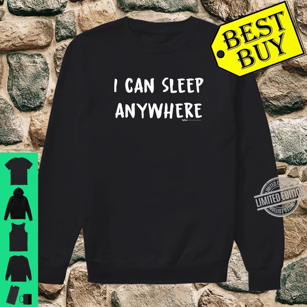 I Can Sleep Anywhere Nap Shirt sweater