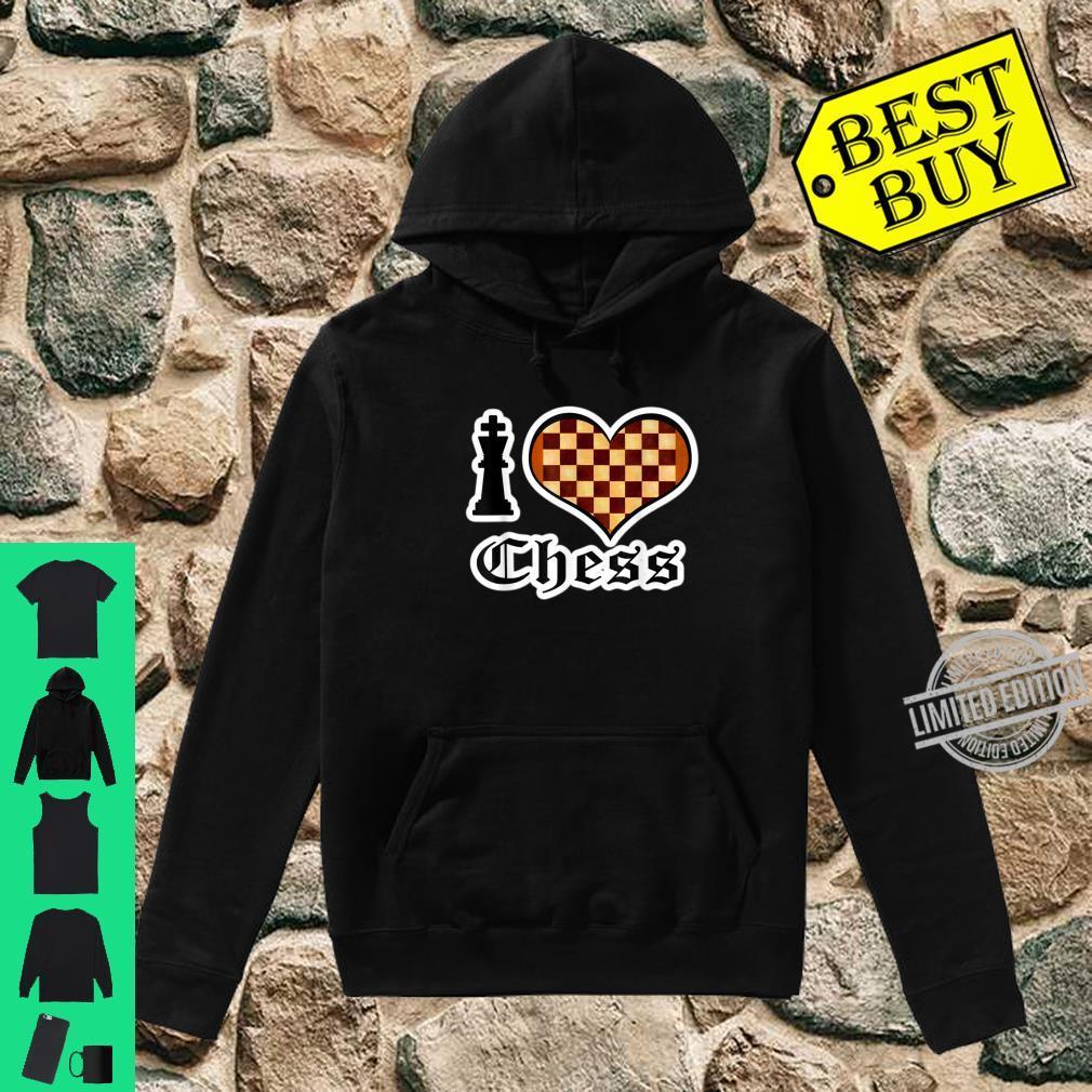 I Love Chess Board Games Shirt hoodie