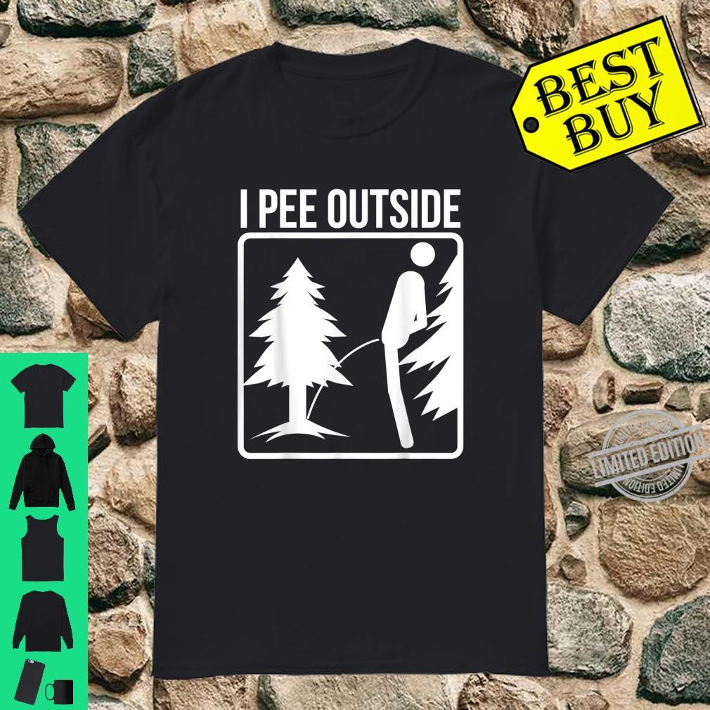 I Pee Outside Cute Take A Leak Out Shirt
