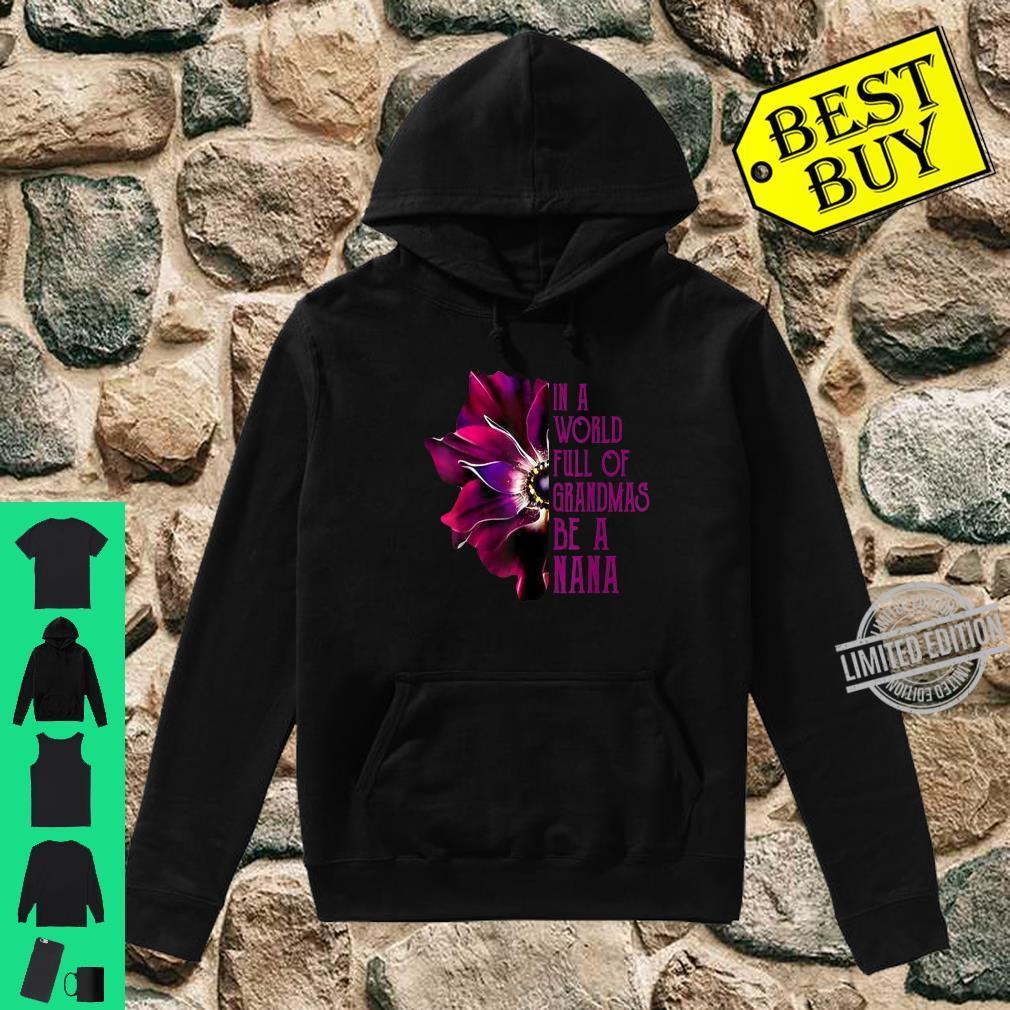In A World Full Of Grandmas Be A Nana Purple Anemone Flower Shirt hoodie