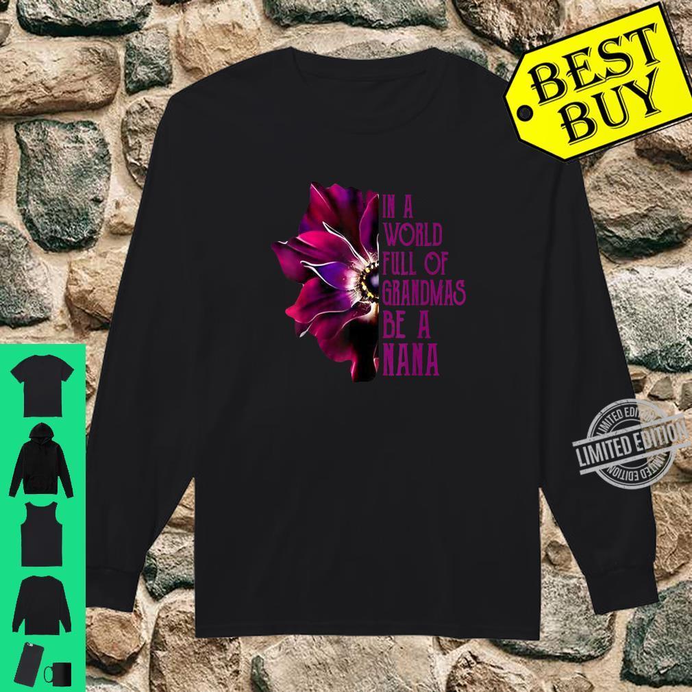 In A World Full Of Grandmas Be A Nana Purple Anemone Flower Shirt long sleeved