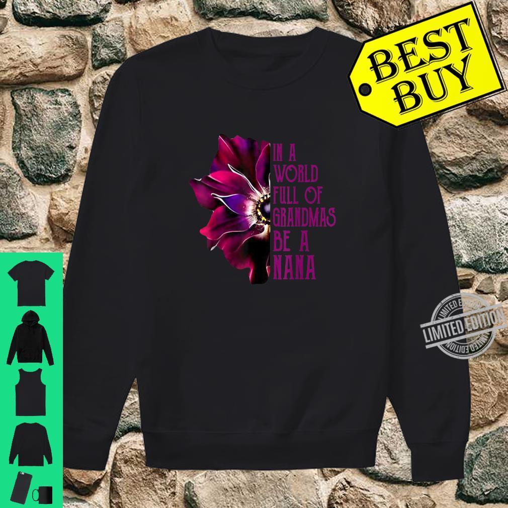 In A World Full Of Grandmas Be A Nana Purple Anemone Flower Shirt sweater