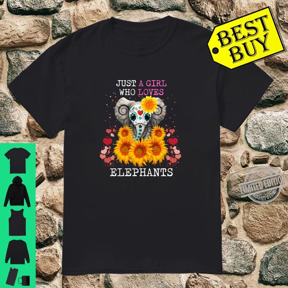 Just A Girl Who Loves Elephants Elephant Sunflower Shirt