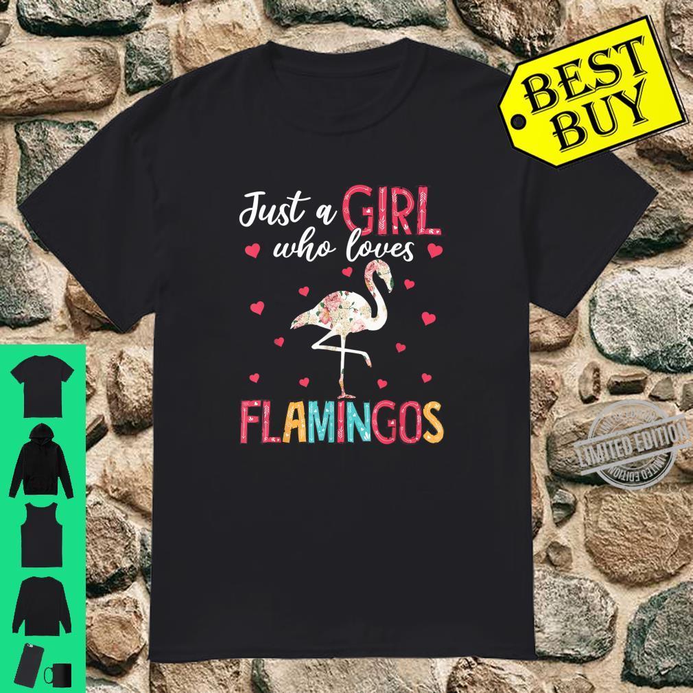 Just A Girl Who Loves Flamingos Floral Cute Flamingo Shirt