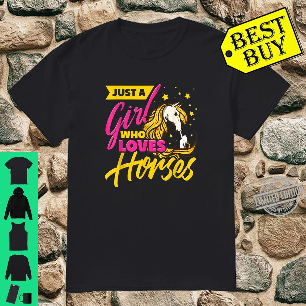 Just A Girl Who Loves Horses Shirt Horse Riding Shirt