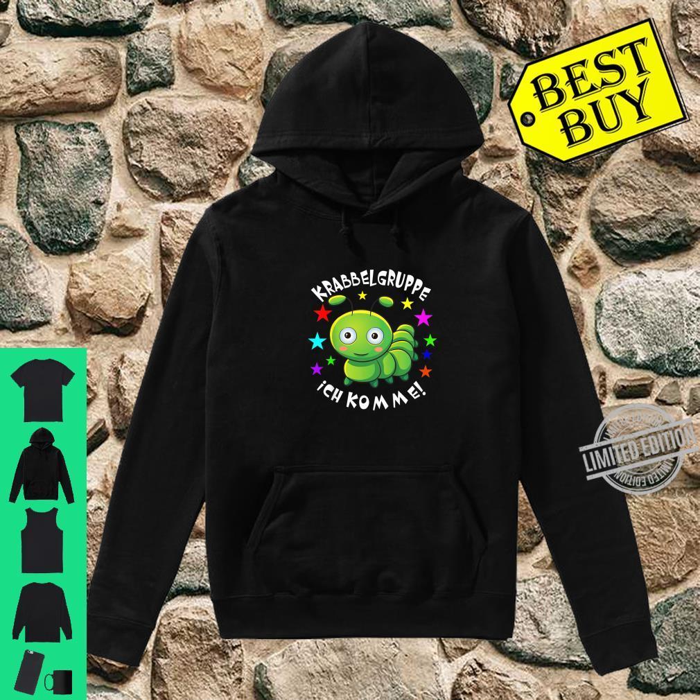 Kinder Krabbelgruppe Ich Komme I Kinderkrippe Baby Shirt Raupe Shirt hoodie