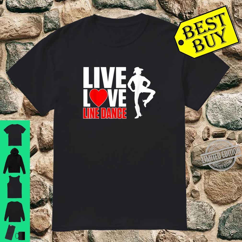 LIVE LOVE LINE DANCE SHIRT Shirt