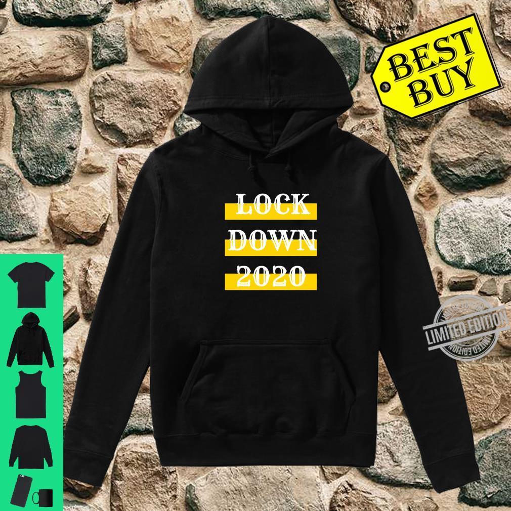 Lock Down 2020 Bestes QuarantäneLockdown Geschenk Shirt hoodie