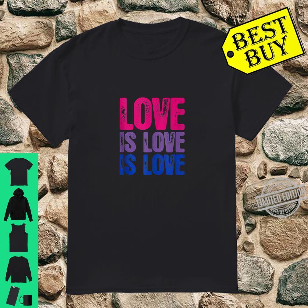 Love is Love is Love Bisexual Pride Shirt