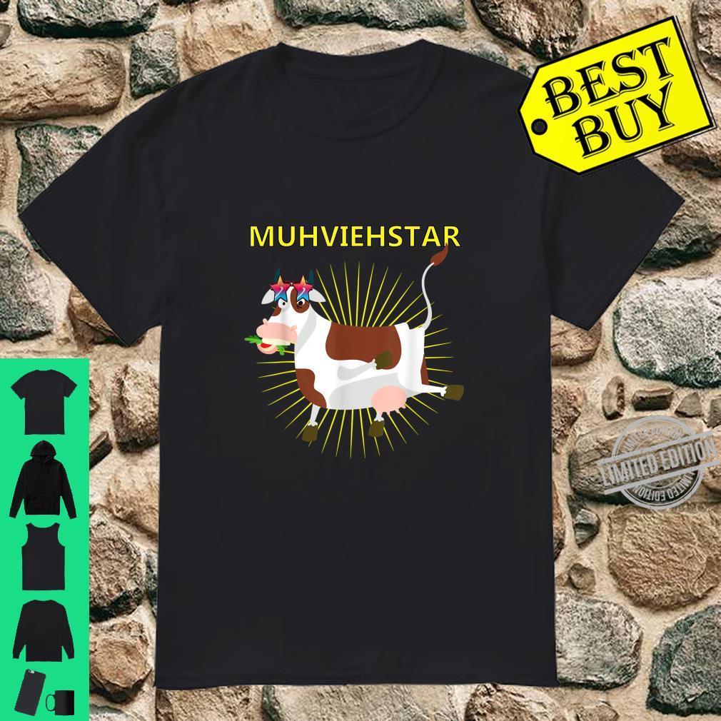 Lustiges Muhviehstar Landwirt Bauer Kühe Design Shirt