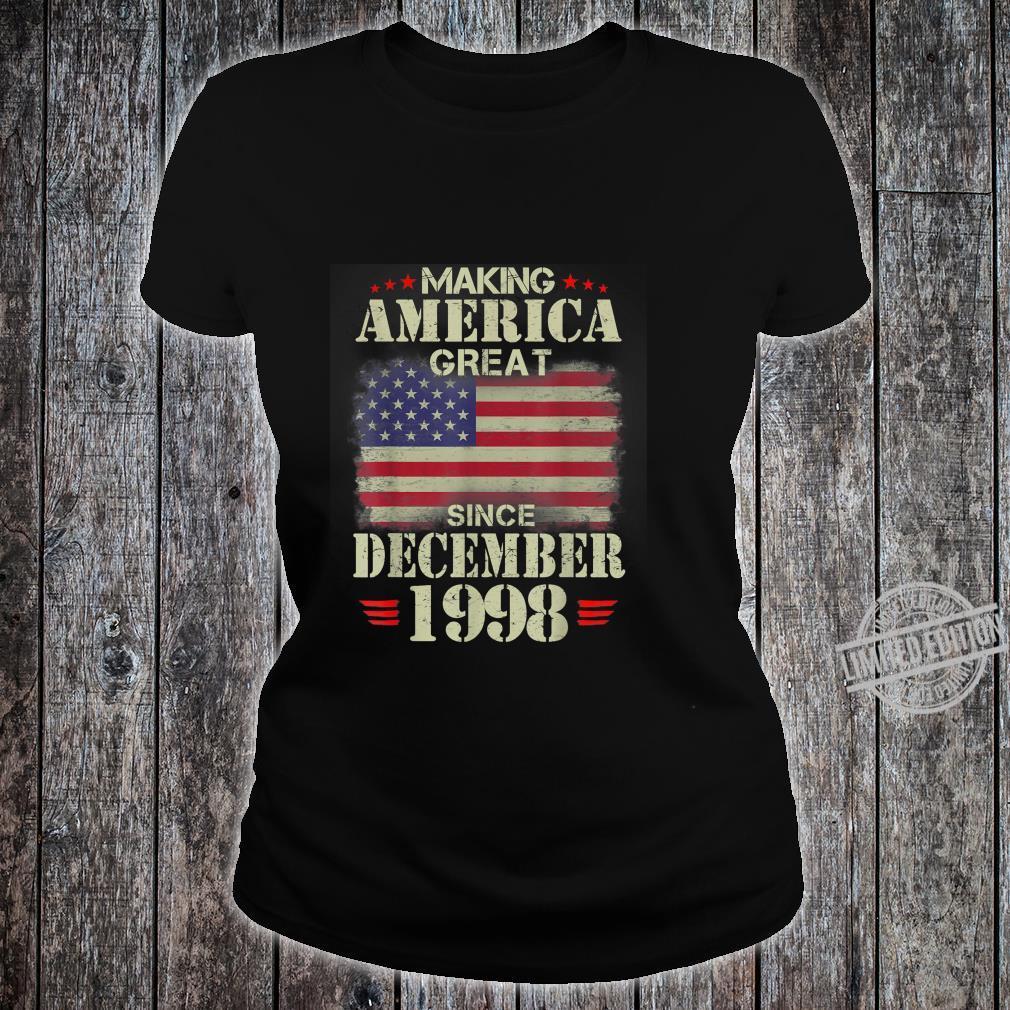 Making America Great Since December 1998 21 Years Old Shirt ladies tee