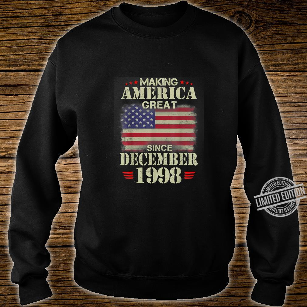 Making America Great Since December 1998 21 Years Old Shirt sweater